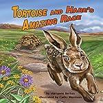 Tortoise and Hare's Amazing Race | Marianne Berkes