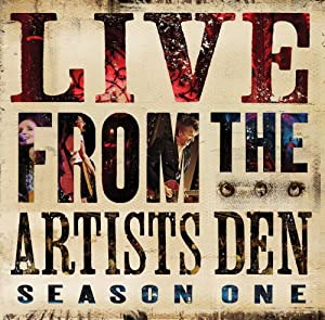 Live from the Artists Den: Season One