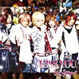 KISS YOU(A-TYPE)(DVD付)
