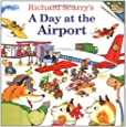 Richard Scarry's A Day at the Airport (Pictureback(R))