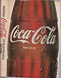 Coca-Cola: An Illustrated History
