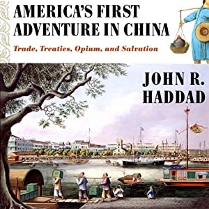America's First Adventure in China Hörbuch
