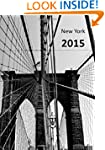 MY BIG FAT CALENDAR 2015 - NEW YORK B...
