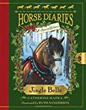 Jingle Bells (Horse Diaries Special Edition) (Paperback) ~ Cathe... Cover Art