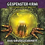 Gespenster-Krimi 7: Das Gruselkabinett