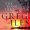 The Bone Tree: A Novel (       UNABRIDGED) by Greg Iles Narrated by Robert Petkoff