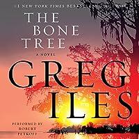 The Bone Tree: A Novel Hörbuch von Greg Iles Gesprochen von: Robert Petkoff