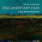 Documentary Film: A Very Short Introduction Hörbuch von Patricia Aufderheide Gesprochen von: Tamara Marston
