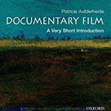 Documentary Film: A Very Short Introduction Audiobook by Patricia Aufderheide Narrated by Tamara Marston