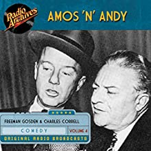 Amos 'n' Andy, Volume 4 Audiobook by Freeman Gosden Narrated by  full cast