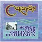 Songs for Oblivion Fisherman
