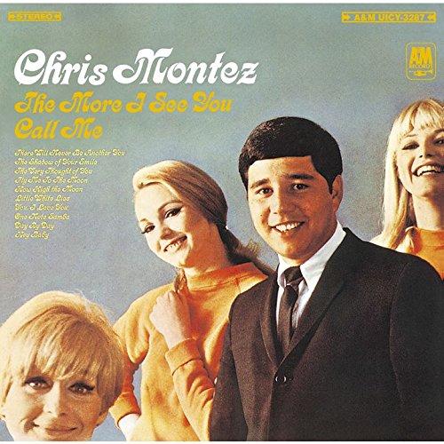 Chris Montez - More I See You / Call Me - Zortam Music