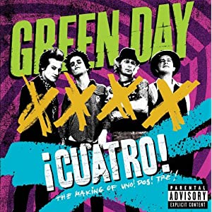 Green Day – iCuatro! – The Making of Uno! Dos! Tré! (DVD)