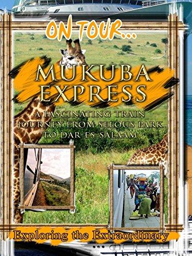 On Tour... MUKUBA EXPRESS