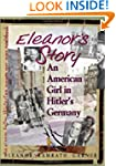 Eleanor's Story: An American Girl in...