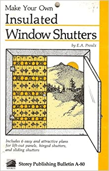 Make your own insulated window shutters country wisdom for Make your own shutters