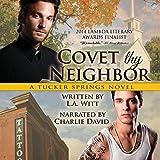 Covet Thy Neighbor: A Tucker Springs Novel