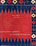 img - for Caucasian Carpets and Covers: The Weaving Culture book / textbook / text book