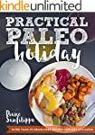 Practical Paleo Holiday: 45 Grain Fre...