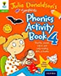 Oxford Reading Tree Songbirds: Julia Donaldson's Songbirds Phonics Activity Book 4