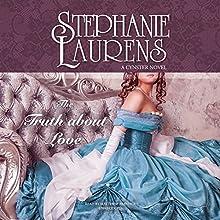 The Truth About Love: The Cynster Novels, Book 12 | Livre audio Auteur(s) : Stephanie Laurens Narrateur(s) : Matthew Brenher