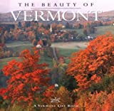 img - for The Beauty of Vermont by Tom Slayton (1998-09-01) book / textbook / text book
