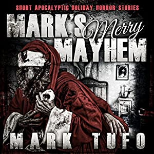 Mark's Merry Mayhem Audiobook