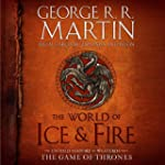 The World of Ice & Fire: The Untold H...