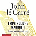 Empfindliche Wahrheit Hörbuch von John le Carré Gesprochen von: Matthias Brandt