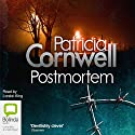 Postmortem (       UNABRIDGED) by Patricia Cornwell Narrated by Lorelei King