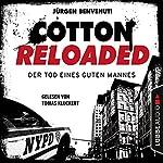 Der Tod eines guten Mannes (Cotton Reloaded 54) | Jürgen Benvenuti