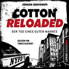 Der Tod eines guten Mannes (Cotton Reloaded 54) Hörbuch von Jürgen Benvenuti Gesprochen von: Tobias Kluckert