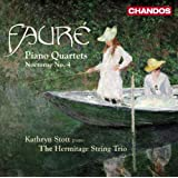 Faure: Piano Quartets (Quartets Nos. 1 & 2/ Nocturne No.4)by Stott
