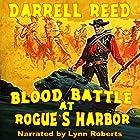 Bloody Battle at Rogues Harbor Hörbuch von Darrell Reed Gesprochen von: Lynn Roberts