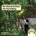 Der blonde Eckbert. Der Runenberg Hörbuch von Ludwig Johann Tieck Gesprochen von: Reiner Unglaub