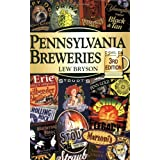 PA Breweries: 3rd Edition (Breweries Series) ~ Lew Bryson