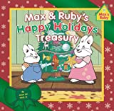 Max & Ruby's Happy Holidays Treasury (Max & Ruby TV Tie-In)