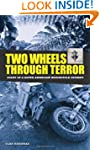Two Wheels Through Terror: Diary of a...