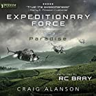 Paradise: Expeditionary Force, Book 3 Audiobook by Craig Alanson Narrated by R.C. Bray