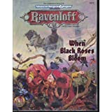 When the Black Roses Bloom (Ravenloft)by Lisa Smedman