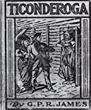 img - for Ticonderoga: A Story Of Early Frontier Life In The Mohawk Valley book / textbook / text book