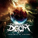 There Will Be Violence by Impending Doom (2010-07-20)