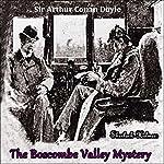 Sherlock Holmes: The Boscombe Valley Mystery   Sir Arthur Conan Doyle