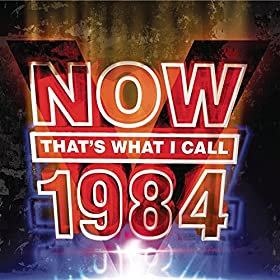 Now That's What I Call 1984