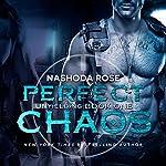 Perfect Chaos: Unyielding, Book 1 | Nashoda Rose