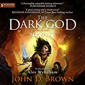 Servant: The Dark God, Book 1 | John D. Brown