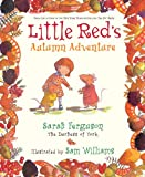 img - for Little Red's Autumn Adventure book / textbook / text book