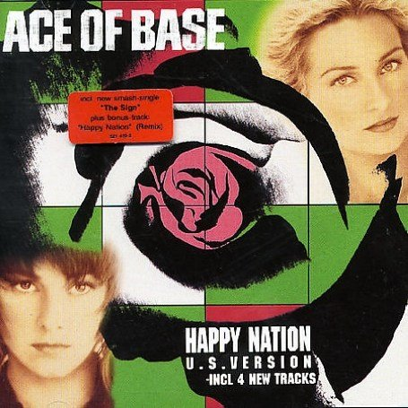 Ace of Base - Happy Nation (U.S.Version) - Zortam Music