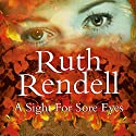 A Sight for Sore Eyes Audiobook by Ruth Rendell Narrated by David Threlfall
