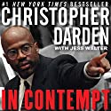In Contempt Audiobook by Christopher A. Darden, Jess Walter - contributor Narrated by Christopher Darden